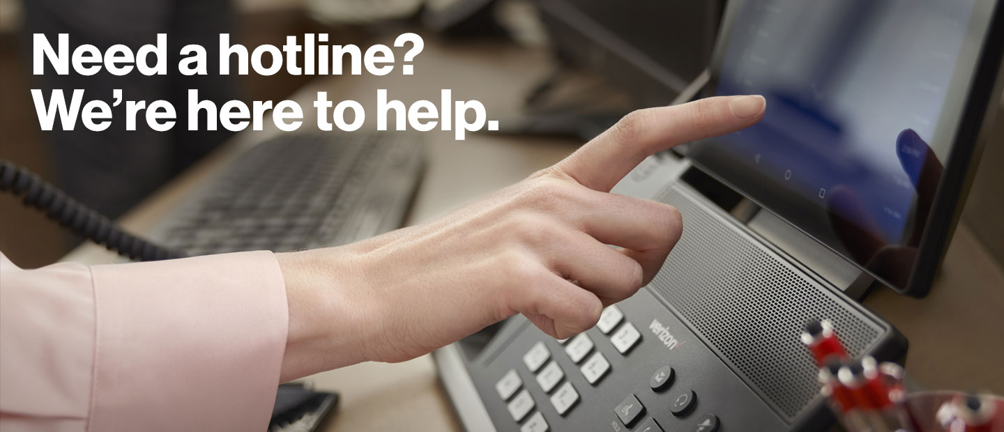 Need a hotline? We're here to help.